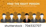 find the right person for the... | Shutterstock .eps vector #706532707