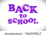 back to school background.... | Shutterstock .eps vector #706599817