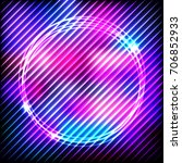 colorful neon round frame on a... | Shutterstock . vector #706852933