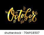 october lettering typography.... | Shutterstock .eps vector #706918507