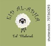 eid al adha eid mubarak... | Shutterstock .eps vector #707363293