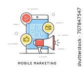 mobile marketing  e commerce ... | Shutterstock .eps vector #707847547