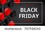 black friday sale advertising... | Shutterstock .eps vector #707938243
