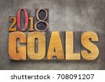 2018 goals   new year... | Shutterstock . vector #708091207