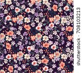 flowery bright pattern in small ... | Shutterstock . vector #708103213