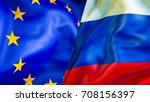russia and europe flags. 3d... | Shutterstock . vector #708156397