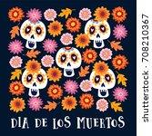 dia de los muertos or halloween ... | Shutterstock .eps vector #708210367