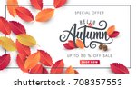 autumn calligraphy. seasonal... | Shutterstock .eps vector #708357553