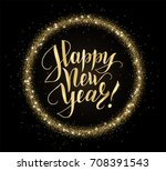 gold and black card with happy...   Shutterstock .eps vector #708391543