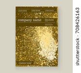 gold paint splash  splatter... | Shutterstock .eps vector #708426163