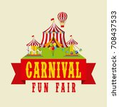 carnival fun fair entertaiment... | Shutterstock .eps vector #708437533