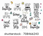 Stock vector my universe love star moon space romantic space travel cosmos astronomy quote lettering set 708466243