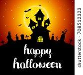 halloween vector card or... | Shutterstock .eps vector #708512323