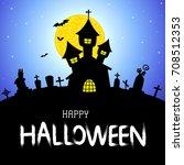 halloween vector card or... | Shutterstock .eps vector #708512353