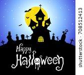 halloween vector card or... | Shutterstock .eps vector #708512413