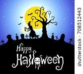 halloween vector card or... | Shutterstock .eps vector #708512443