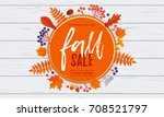 fall sale leaf pattern... | Shutterstock .eps vector #708521797