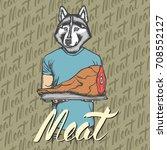 vector dog husky with meat ham... | Shutterstock .eps vector #708552127