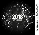 happy new year 2018 abstract... | Shutterstock .eps vector #708601663