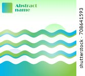 abstract background green  blue ... | Shutterstock .eps vector #708641593
