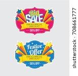 festival sale banner  sticker... | Shutterstock .eps vector #708661777