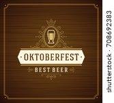 oktoberfest beer festival... | Shutterstock .eps vector #708692383