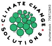climate change solution... | Shutterstock . vector #708712843