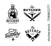 butcher shop labels badges... | Shutterstock .eps vector #708882277