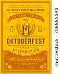 oktoberfest beer festival... | Shutterstock .eps vector #708882343
