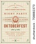 oktoberfest beer festival... | Shutterstock .eps vector #708882373