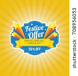 festival offer design template... | Shutterstock .eps vector #708956053