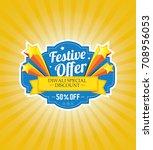 festival offer design template... | Shutterstock .eps vector #708956053