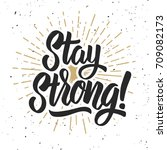stay strong  hand drawn