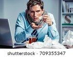 sick employee takes pills for... | Shutterstock . vector #709355347