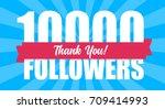 10000 followers illustration...   Shutterstock .eps vector #709414993