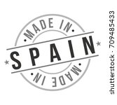 made in spain stamp logo icon... | Shutterstock .eps vector #709485433