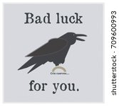 crow  symbol of bad omens. | Shutterstock . vector #709600993