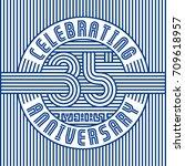 35 years anniversary logo.... | Shutterstock .eps vector #709618957