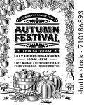vintage autumn festival poster... | Shutterstock . vector #710186893