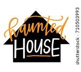 haunted house | Shutterstock .eps vector #710503993