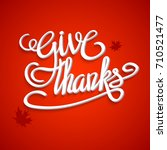 happy thanksgiving day greeting ... | Shutterstock . vector #710521477