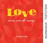 bible verse love covers all... | Shutterstock .eps vector #710717263