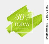 today sale 30  off sign over... | Shutterstock .eps vector #710721457