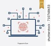fingerprint scan icon vector...   Shutterstock .eps vector #710768653
