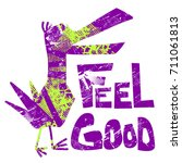 feel good. grunge teenagers... | Shutterstock .eps vector #711061813
