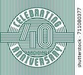 40 years anniversary logo.... | Shutterstock .eps vector #711080377