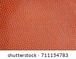 rugby ball texture close up     ... | Shutterstock . vector #711154783
