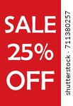 sale 25  off advertising banner ... | Shutterstock .eps vector #711380257