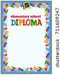 elementary school diploma... | Shutterstock .eps vector #711609247