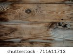 the texture of the wood. an old ... | Shutterstock . vector #711611713
